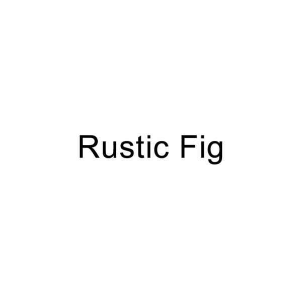 Rustic-Fig